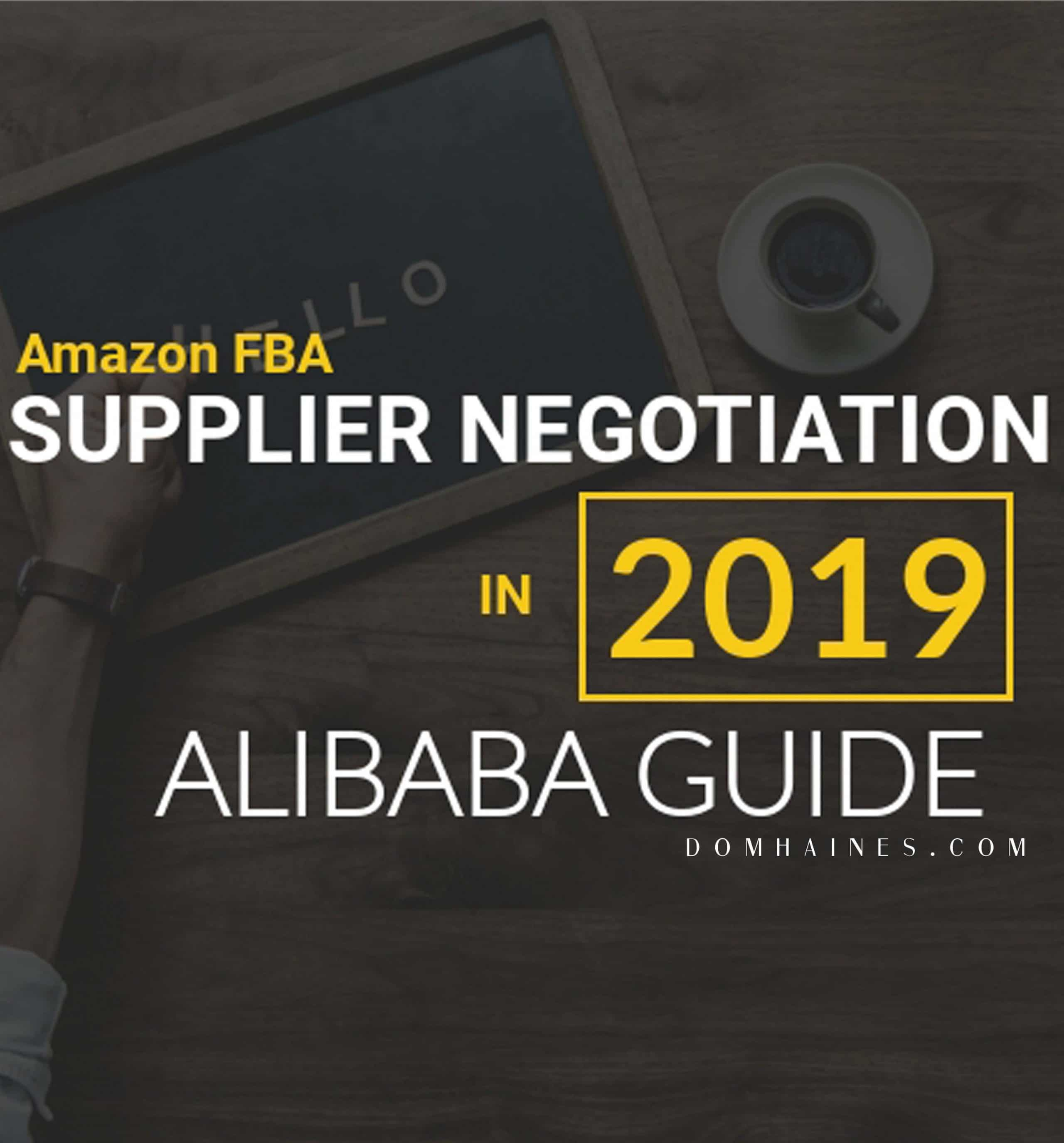 Negotiating with Alibaba Suppliers EASY Guide for Amazon FBA