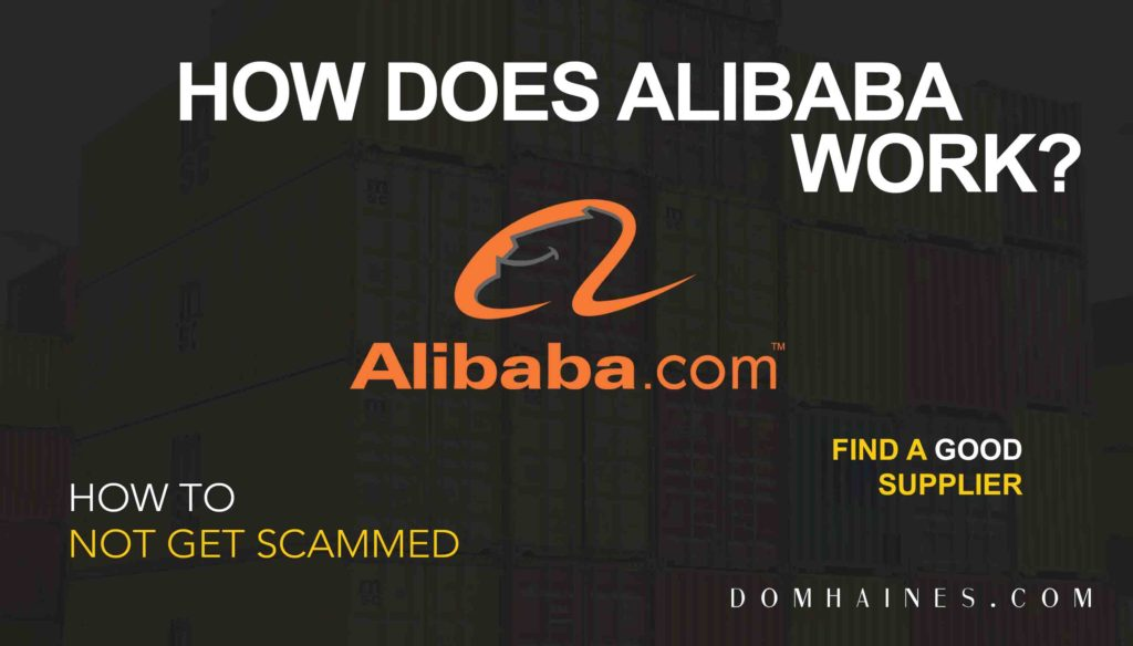 How Does Alibaba Work? Complete Beginners Guide   Dom Haines